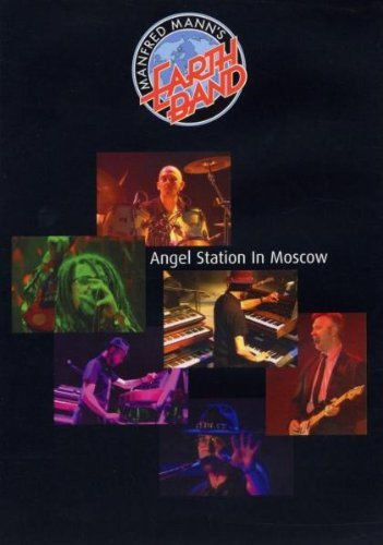 Manfred Mann's Earth Band - Angel Station in Moscow
