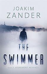 The Swimmer by Joakim Zander (2015-01-29)