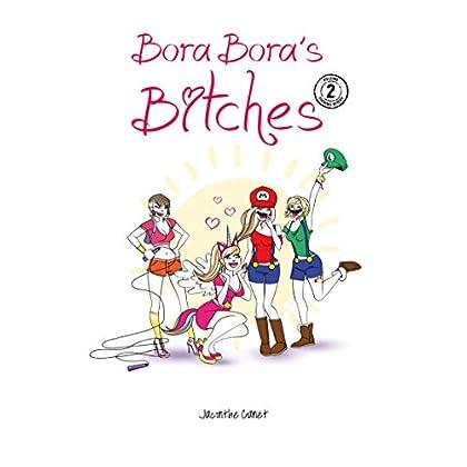 Bora-Bora's Bitches 2: Le retour de la mort qui tue