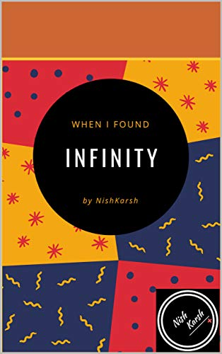 When I Found Infinity: Infinity Value Solved (Research Papers Book 1) (English Edition)