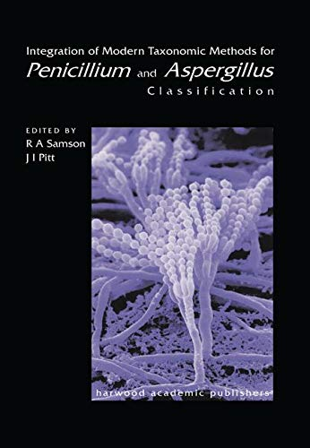 Integration of Modern Taxonomic Methods For Penicillium and Aspergillus Classification