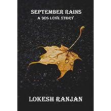 September Rains: A 90s Love Story