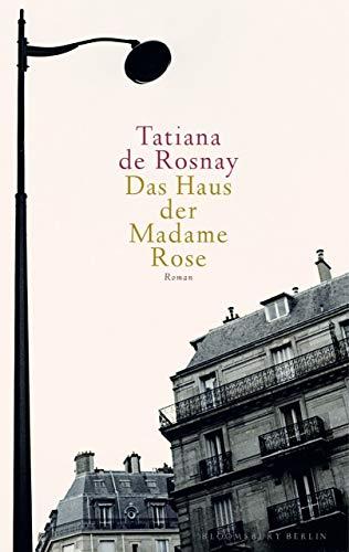 Das Haus der Madame Rose: Roman