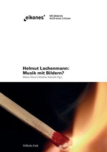 Helmut Lachenmann: Musik mit Bildern?. (eikones)