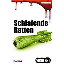 Schlafende Ratten (Virulent Kurz-Krimi) (German Edition)
