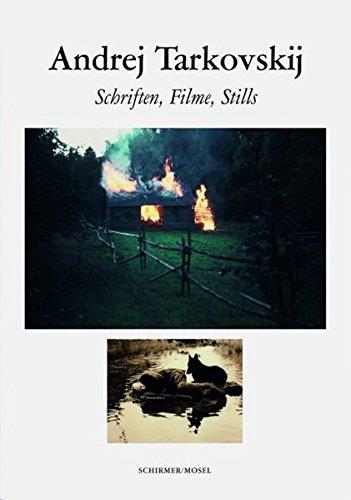 Andrej Tarkovskij: Schriften, Filme, Stills
