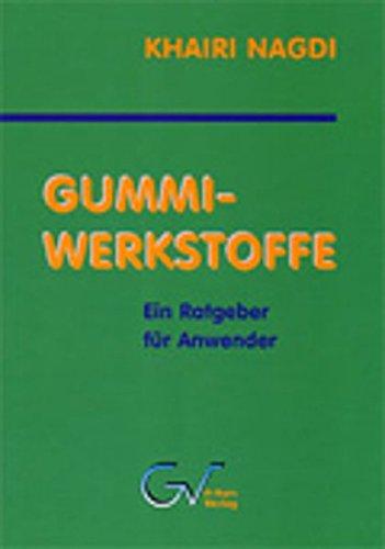 Gummi-Werkstoffe: Ein Ratgeber für Anwender