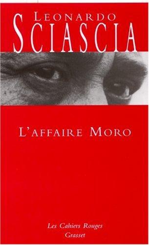L'Affaire Moro par Leonardo Sciascia