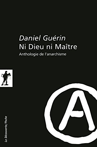 Ni Dieu ni Maître par Daniel GUÉRIN