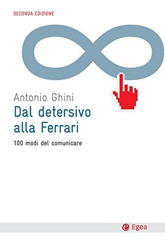 dal-detersivo-alla-ferrari-ii-edizione-100-modi-del-comunicare