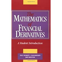 [(The Mathematics of Financial Derivatives: A Student Introduction)] [ By (author) Paul Wilmott, By (author) Sam Howison, By (author) Jeff Dewynne ] [September, 1995]