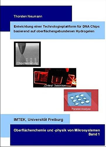 Wiederverwendbare 3D-Polymer-DNA-Chips zur Echtzeitanalyse und Parallelanalyse mit kompartimentierten Chips (Oberflächenchemie und -physik von Mikrosystemen)