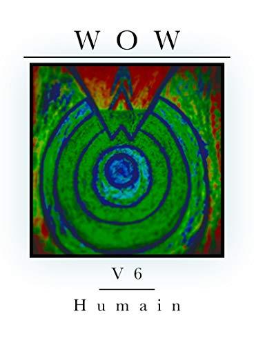 Couverture du livre WOW: V6 - Humain