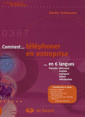 Comment téléphoner en entreprise en 6 langues : Français-allemand-anglais-espagnol-italien-néerlandais