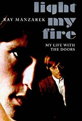 Light My Fire: My Life with The Doors by Ray Manzarek (1998-10-01)