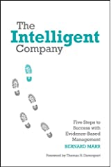 The Intelligent Company: Five Steps to Success with Evidence-Based Management Hardcover