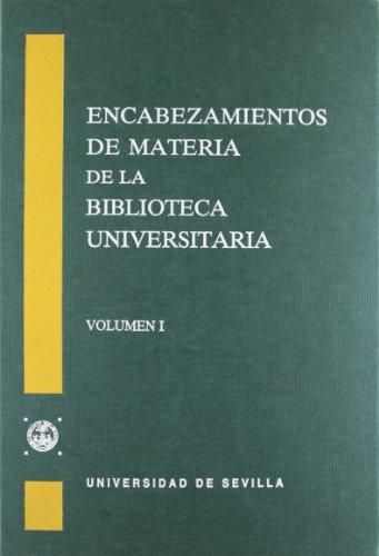 Encabezamientos de materia de la Biblioteca Universitaria de Sevilla.: 3