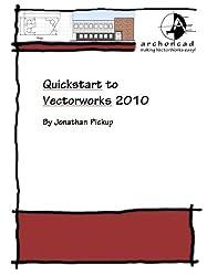001 Quickstart Guide to Vectorworks 2010 (Short Sharp Manuals) (English Edition)