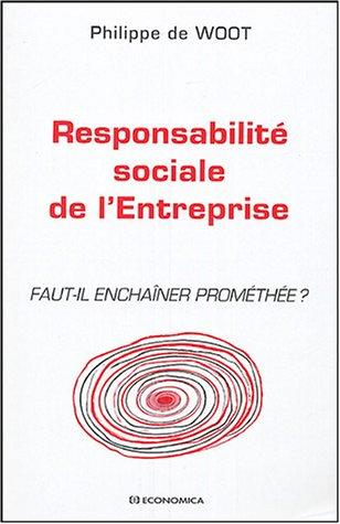 Responsabilité sociale de l'entreprise : Faut-il enchaîner Prométhée ?