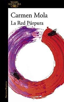 La red púrpura (Inspectora Elena Blanco 2) de [Mola, Carmen]