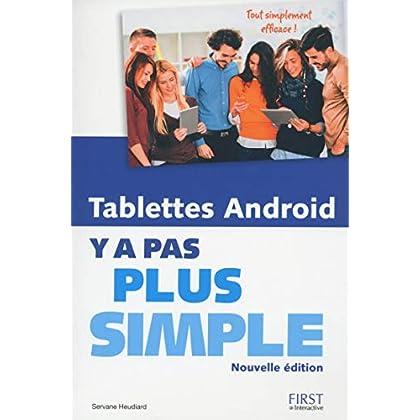 Tablettes Android Y a pas plus simple, nouvelle édition