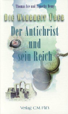 Die Wahrheit über Serie II: Die Wahrheit über Der Antichrist und sein Reich -
