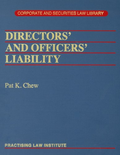 Directors' And Officers' Liability por Pat K. Chew