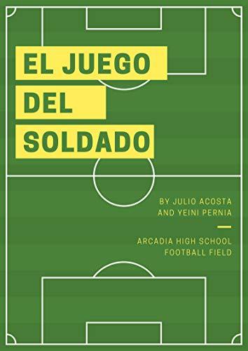 EL JUEGO DEL SOLDADO por JULIO ACOSTA