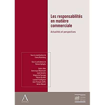 Les responsabilités en matière commerciale: Actualités et perspectives