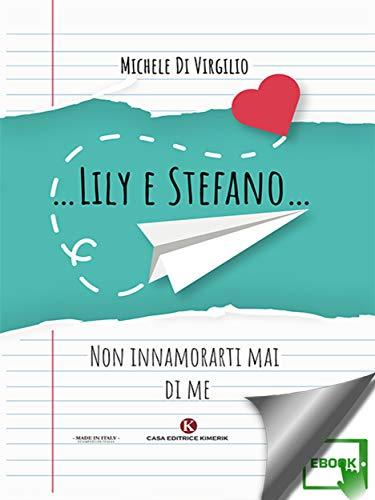 …Lily e Stefano…