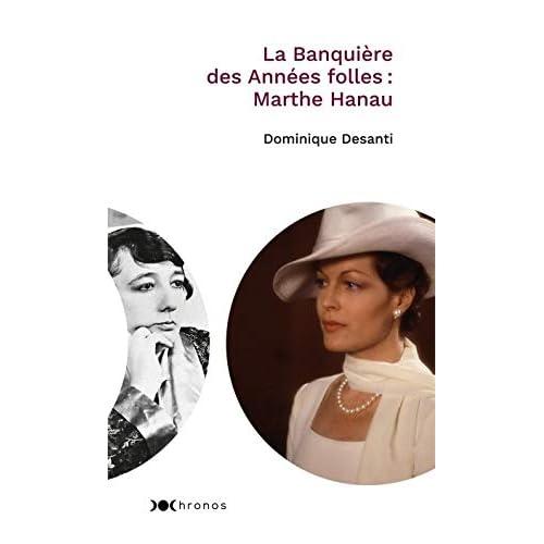 La banquière des Années folles : Marthe Hanau