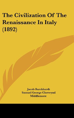 The Civilization of the Renaissance in Italy (1892) (Hardcover)
