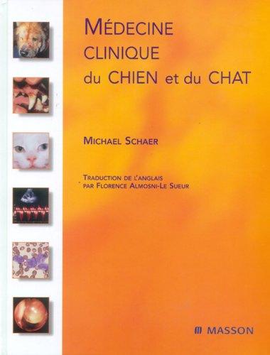 Médecine clinique du chien et du chat par Michael Schaer