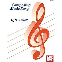 Composing Made Easy (English Edition)