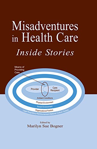 Misadventures in Health Care: Inside Stories (Human Error and Safety) (English Edition)