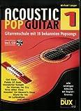 ACOUSTIC POP GUITAR - arrangiert für Gitarre - mit CD [Noten / Sheetmusic] Komponist: LANGER MICHAEL