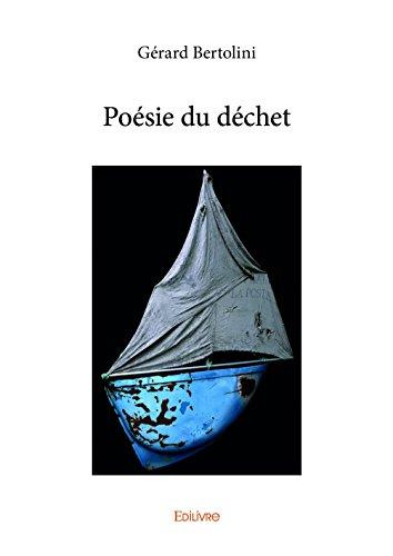 Poesie du Dechet
