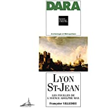 Lyon Saint-Jean: Les fouilles de l'avenue Adolphe-Max (DARA)