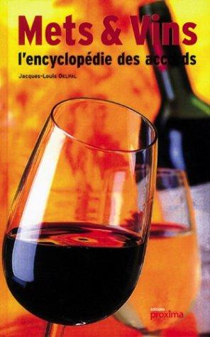 Encyclopédie des Mets et Vins