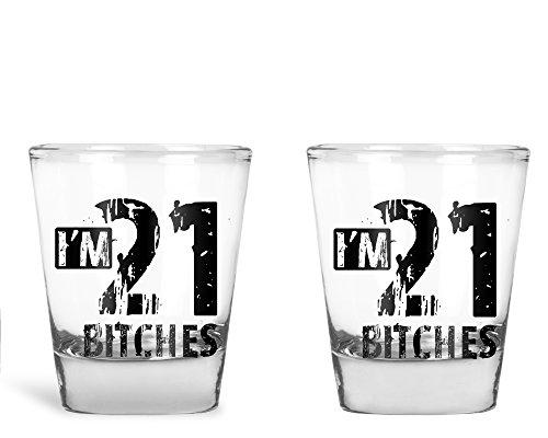 Ich bin 21Bitches-Funny 21. Geburtstag Geschenk-1,75Oz Shot Glas farblos (Shot Glas Geburtstag 21.)