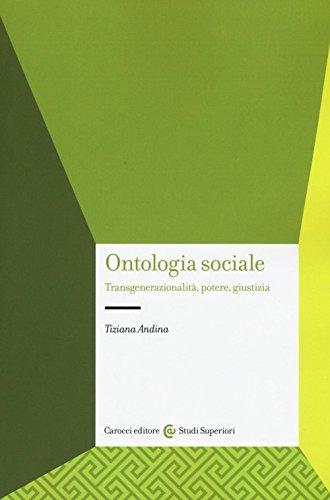 Ontologia sociale. Transgenerazionalità, potere, giustizia