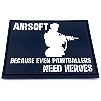 Airsoft Because Even Paintballers Need Heroes Blanco Velcro PVC Parche