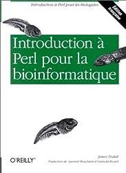 Introduction à Perl pour la bioinformatique (édition française)