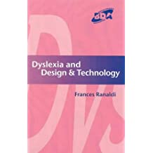 Dyslexia and Design & Technology (Bda Curriculum)