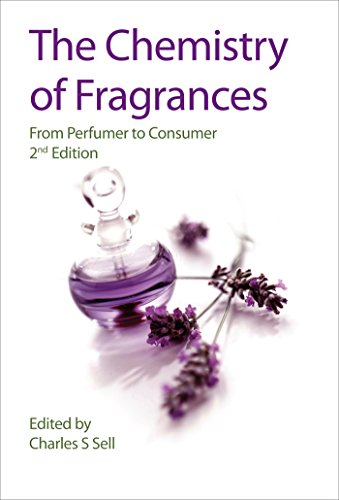 The Chemistry of Fragrances: From Perfumer to Consumer (RSC Paperbacks)