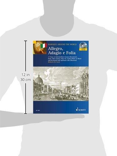 Allegro, Adagio E Follia: For Violin and Keyboard, with Optional Cello: 17 Easy to Intermediate Sonata Movements from 18th-century Italy (Baroque Around the World Series)