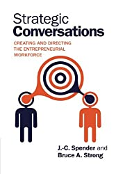 Strategic Conversations: Creating And Directing The Entrepreneurial Workforce