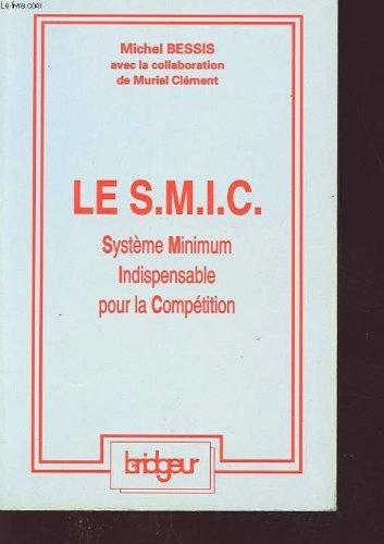 Le SMIC, système minimum indispensable pour la compétition