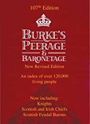 Burke's Peerage, Baronetage and Knightage: Clan Chiefs, Scottish Feudal Barons