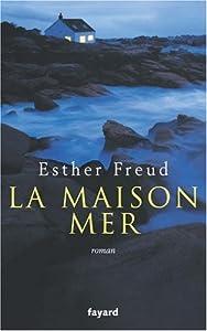 """Afficher """"La Maison mer"""""""